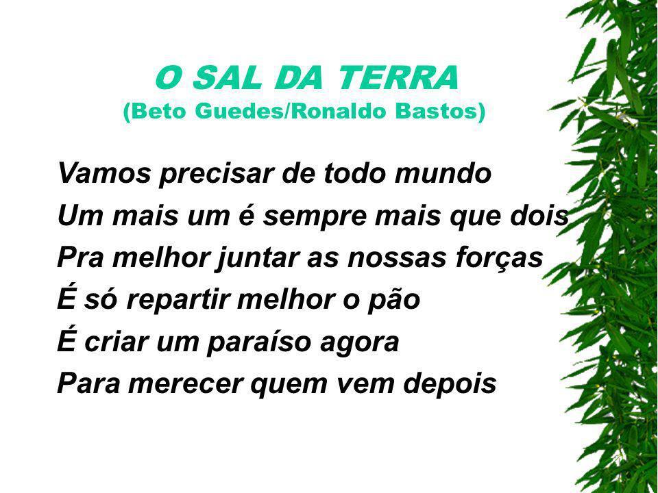 O SAL DA TERRA (Beto Guedes/Ronaldo Bastos)