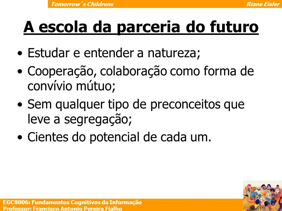 A escola da parceria do futuro
