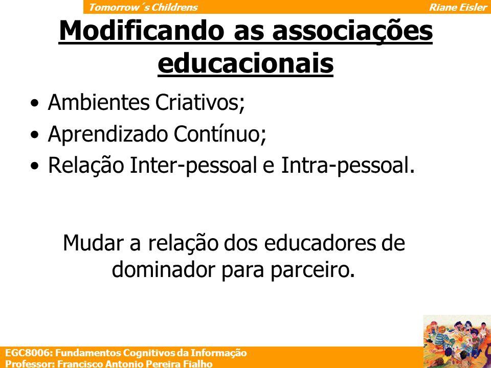 Modificando as associações educacionais