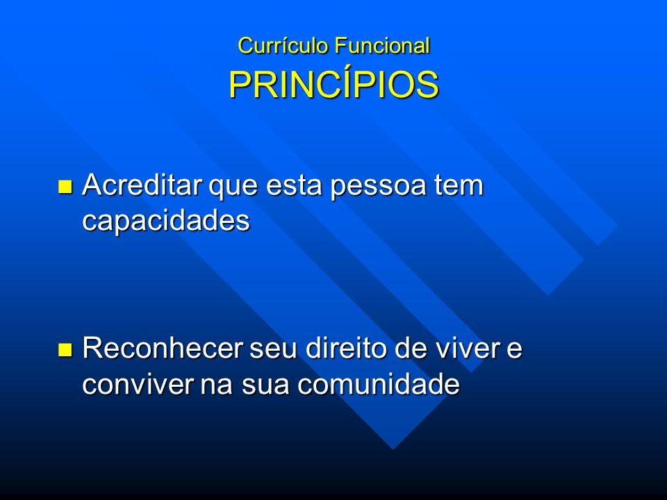 Currículo Funcional PRINCÍPIOS