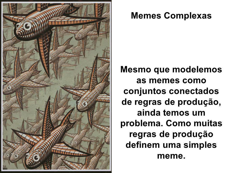 Memes Complexas