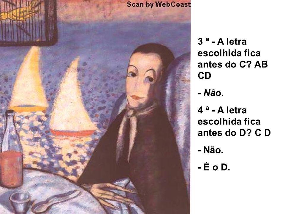 3 ª - A letra escolhida fica antes do C AB CD