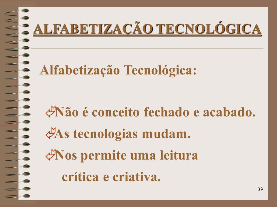 ALFABETIZAÇÃO TECNOLÓGICA