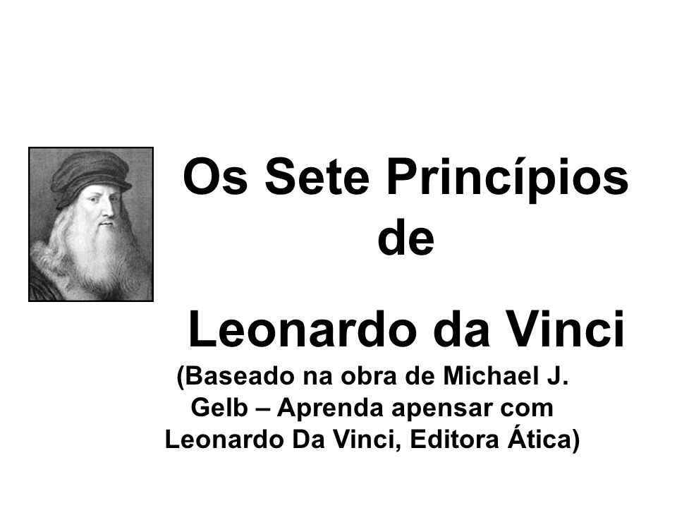 Os Sete Princípios de Leonardo da Vinci