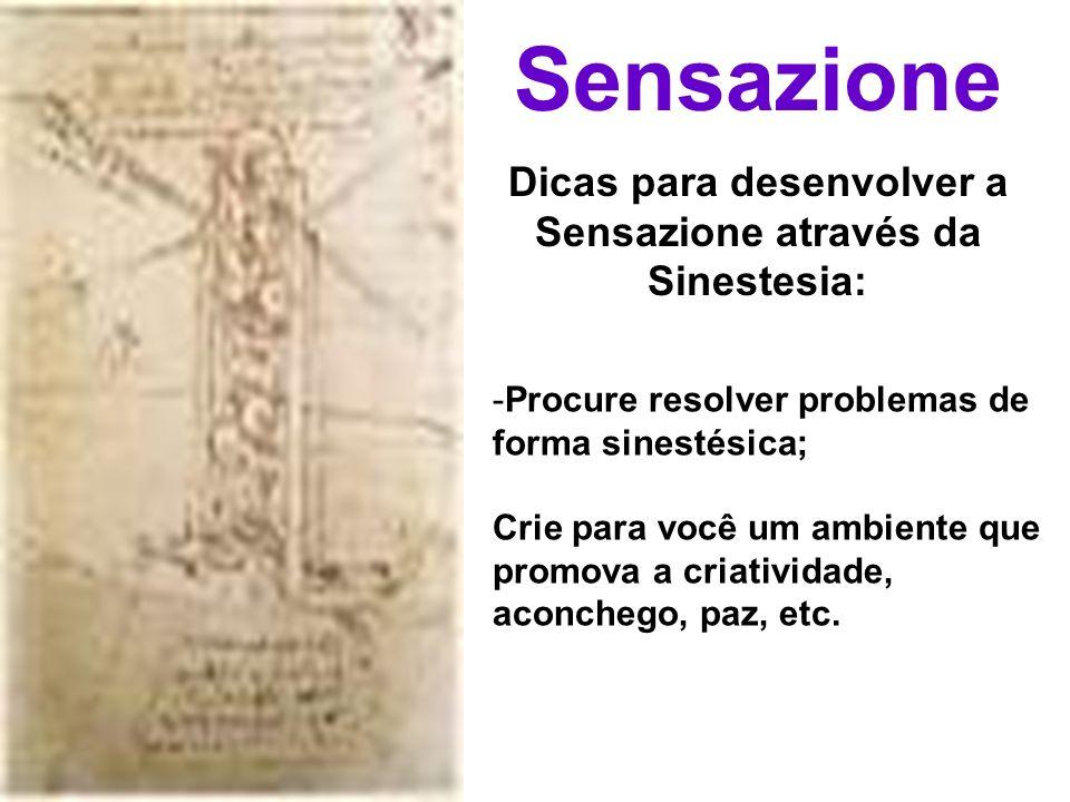 Dicas para desenvolver a Sensazione através da Sinestesia: