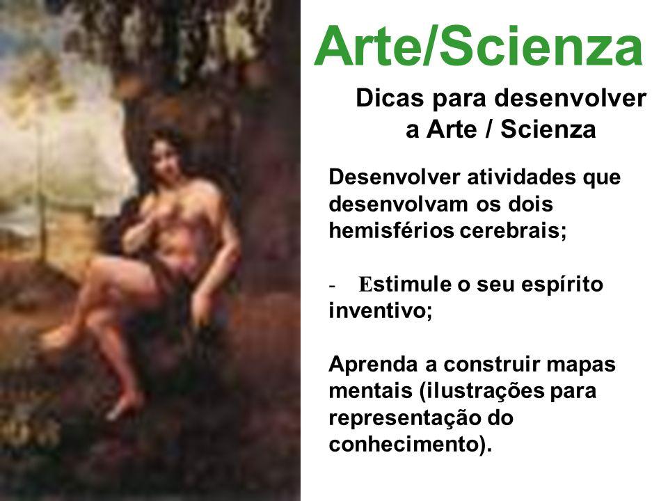 Dicas para desenvolver a Arte / Scienza