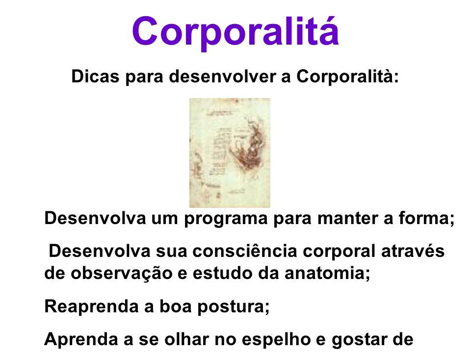 Dicas para desenvolver a Corporalità: