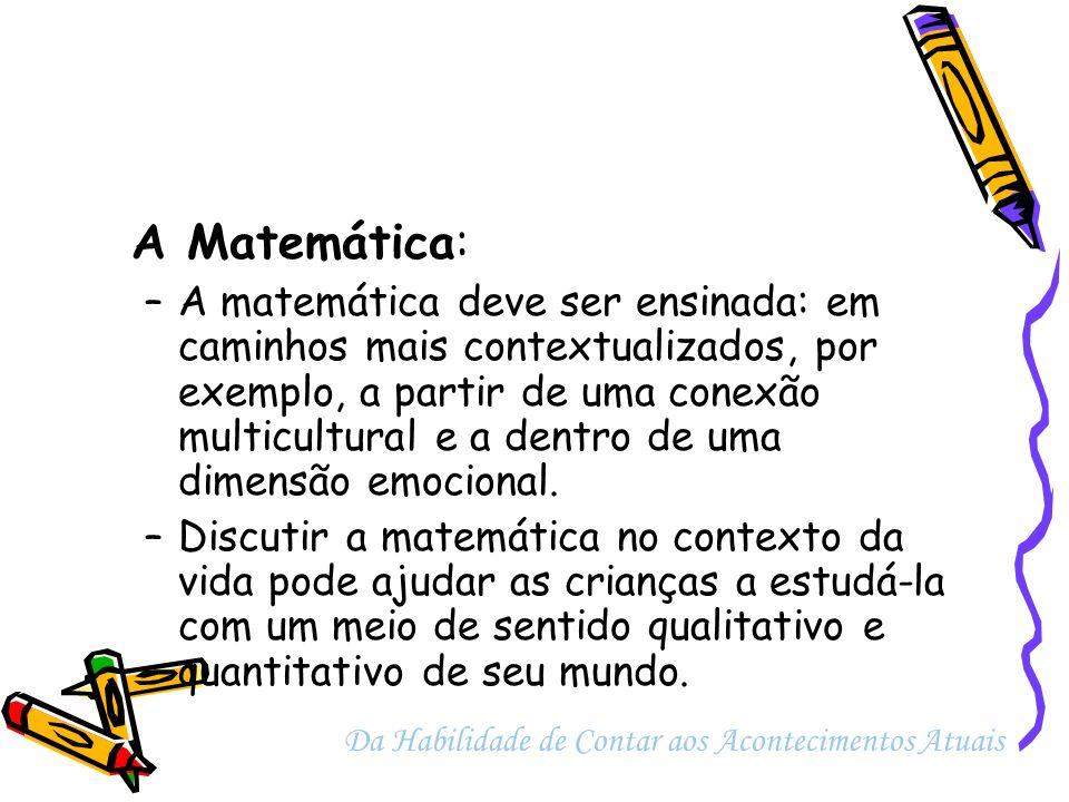 A Matemática: