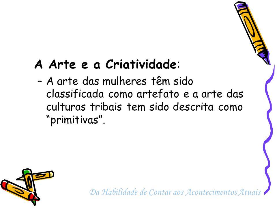 A Arte e a Criatividade: