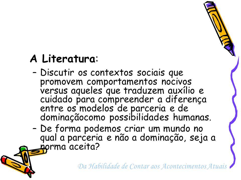A Literatura: