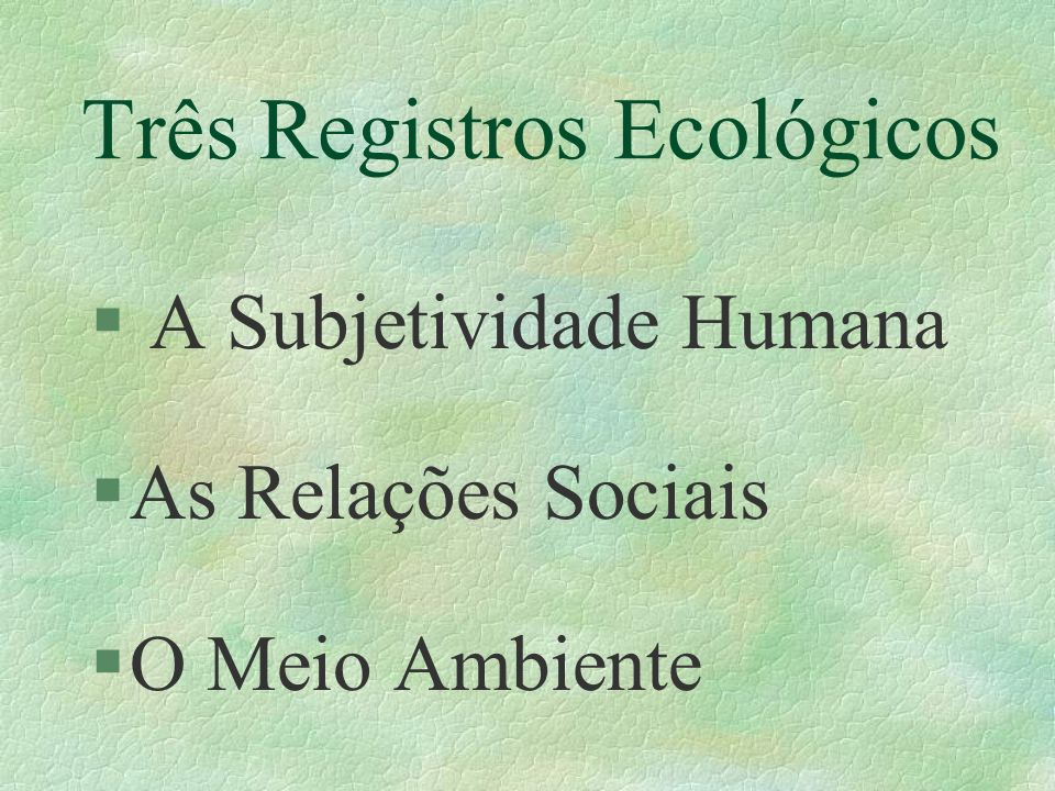 Três Registros Ecológicos