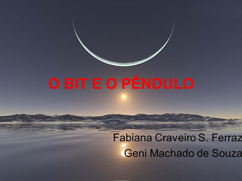 Fabiana Craveiro S. Ferraz Geni Machado de Souza