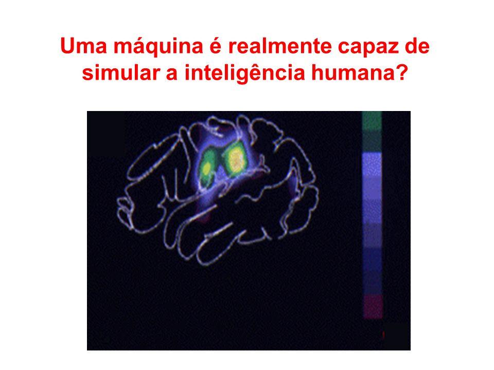 Uma máquina é realmente capaz de simular a inteligência humana