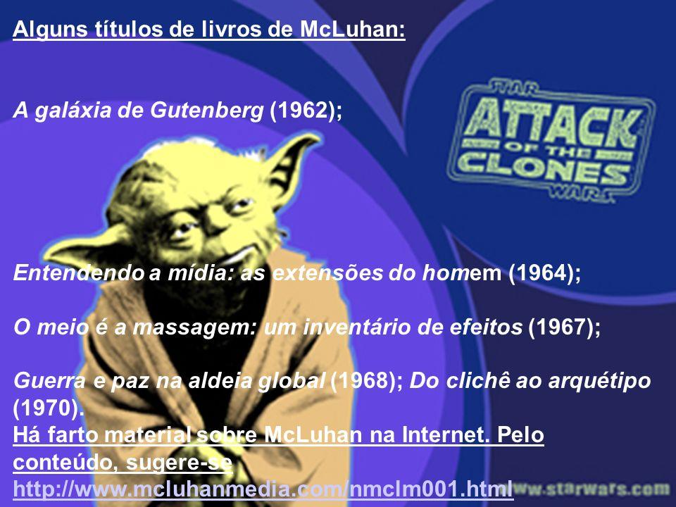 Alguns títulos de livros de McLuhan: