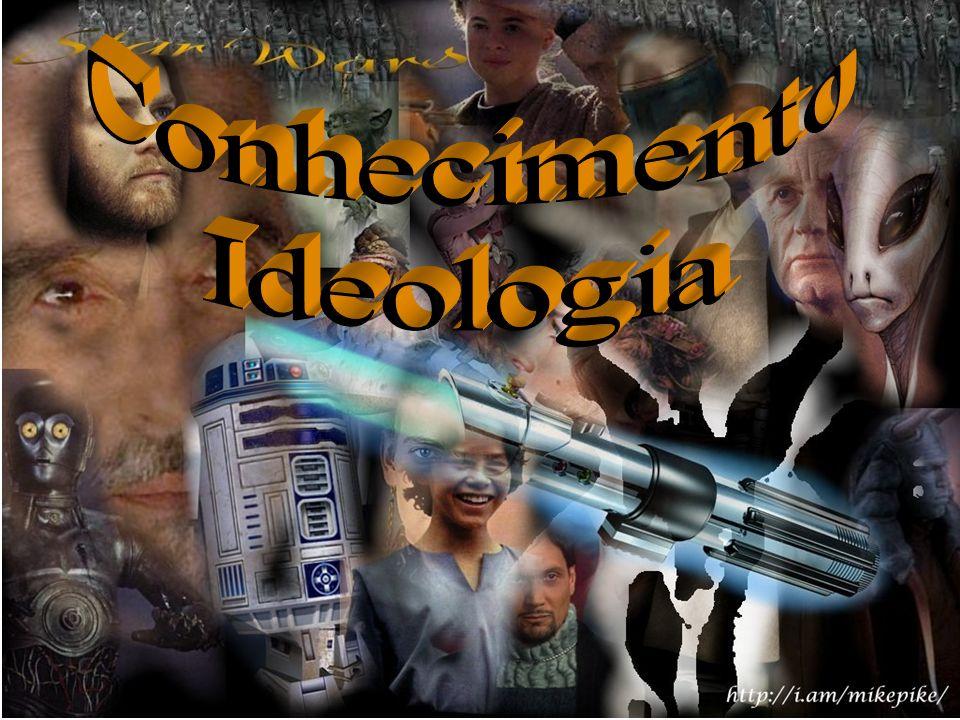 Conhecimento Ideologia