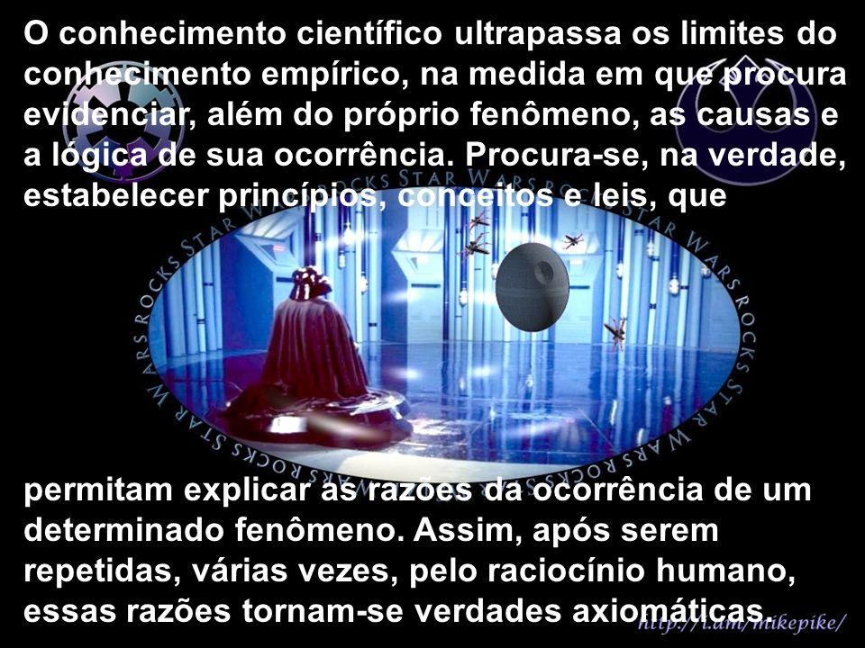 O conhecimento científico ultrapassa os limites do conhecimento empírico, na medida em que procura evidenciar, além do próprio fenômeno, as causas e a lógica de sua ocorrência. Procura-se, na verdade, estabelecer princípios, conceitos e leis, que