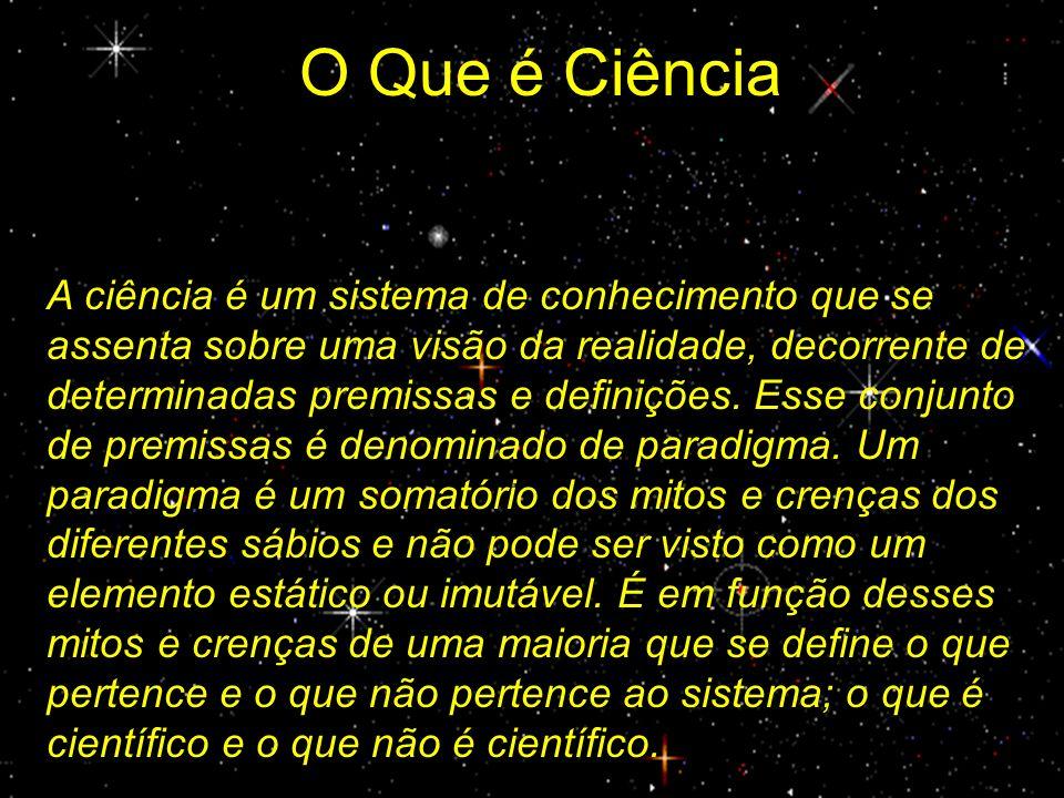 O Que é Ciência