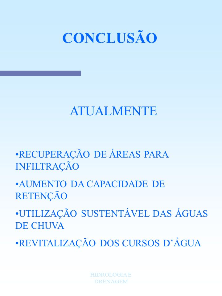 CONCLUSÃO ATUALMENTE RECUPERAÇÃO DE ÁREAS PARA INFILTRAÇÃO