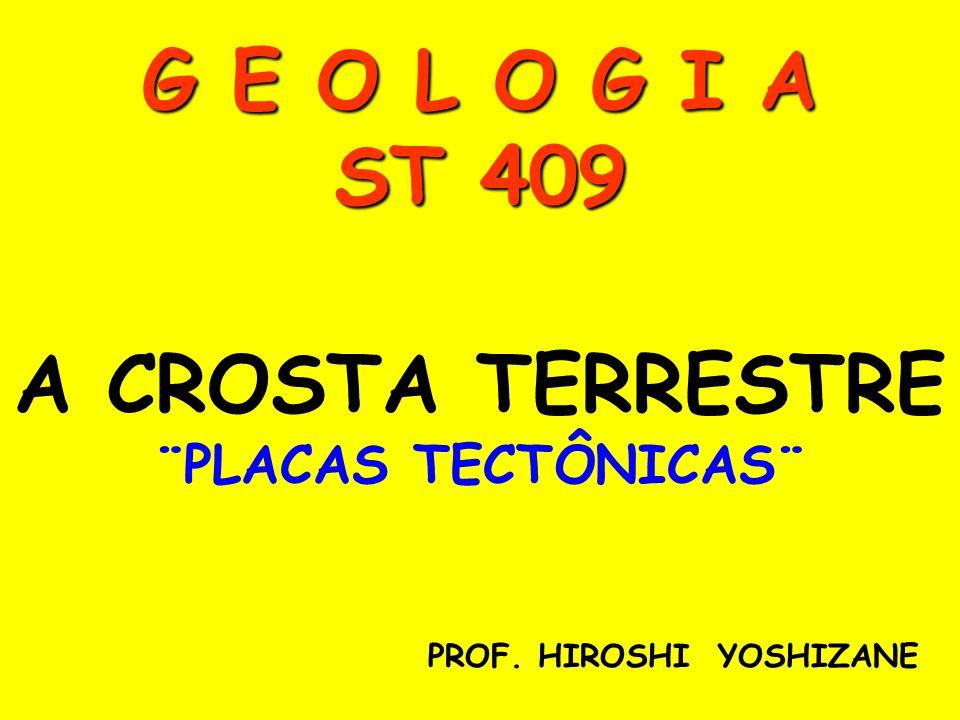 G E O L O G I A ST 409 A CROSTA TERRESTRE