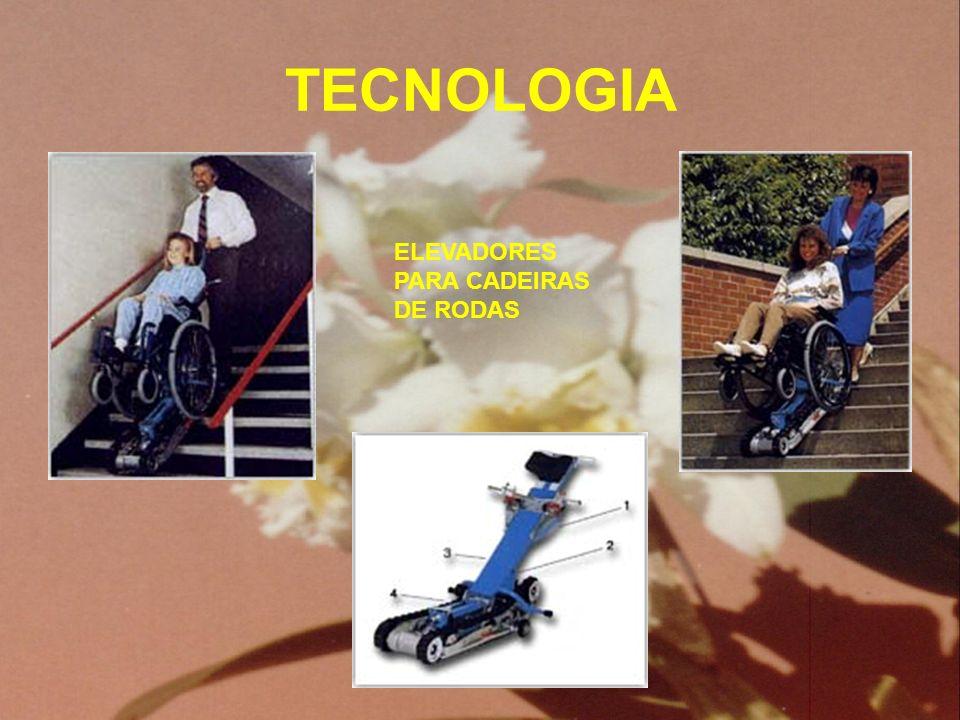 TECNOLOGIA ELEVADORES PARA CADEIRAS DE RODAS