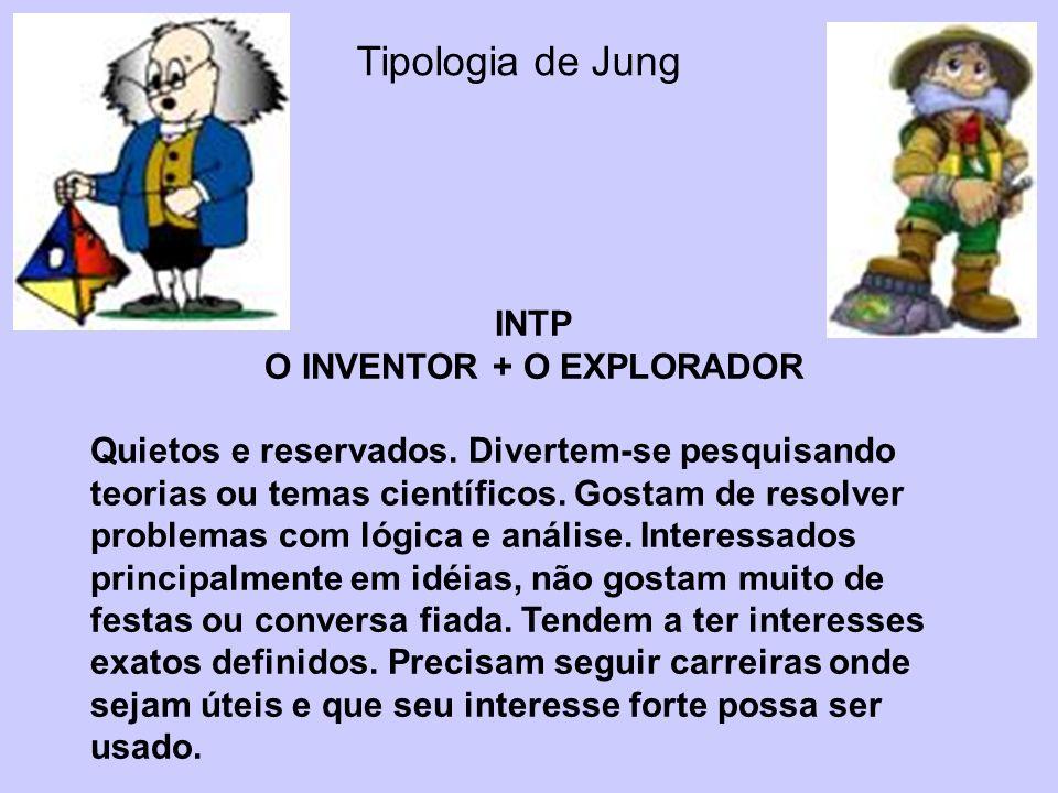 O INVENTOR + O EXPLORADOR