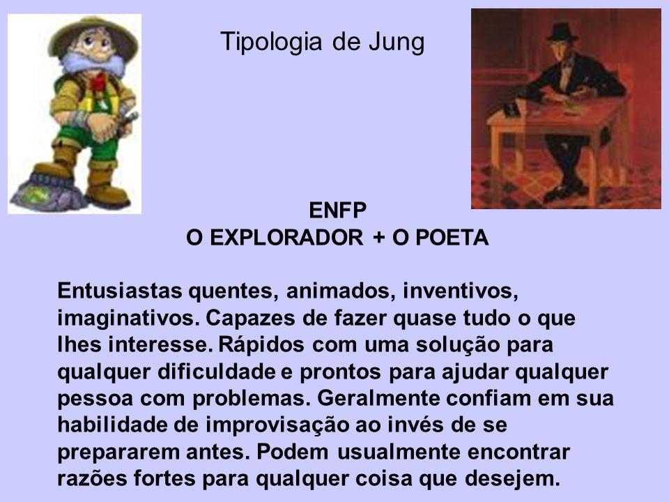 Tipologia de Jung ENFP O EXPLORADOR + O POETA