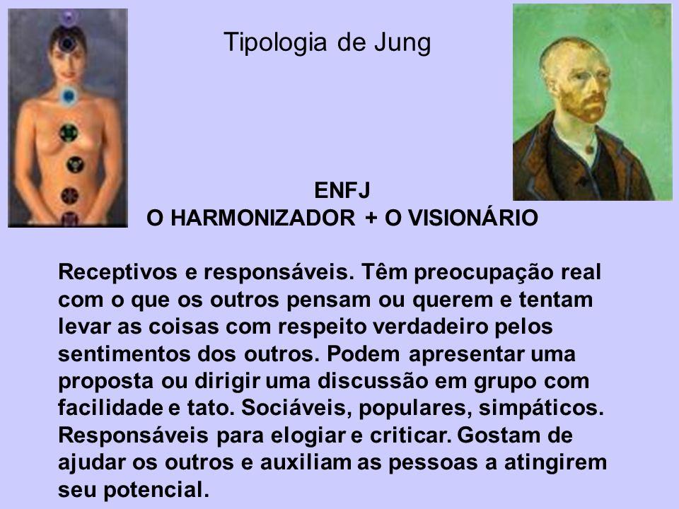 O HARMONIZADOR + O VISIONÁRIO