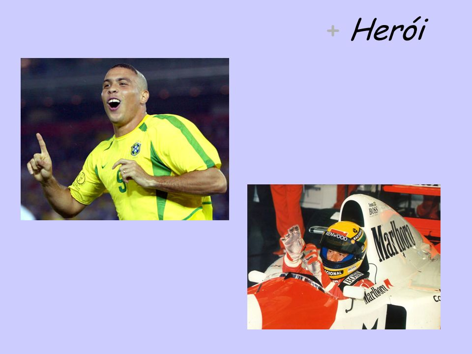+ Herói
