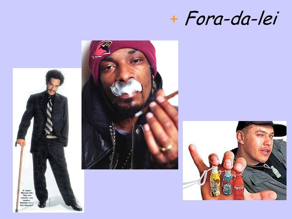 + Fora-da-lei