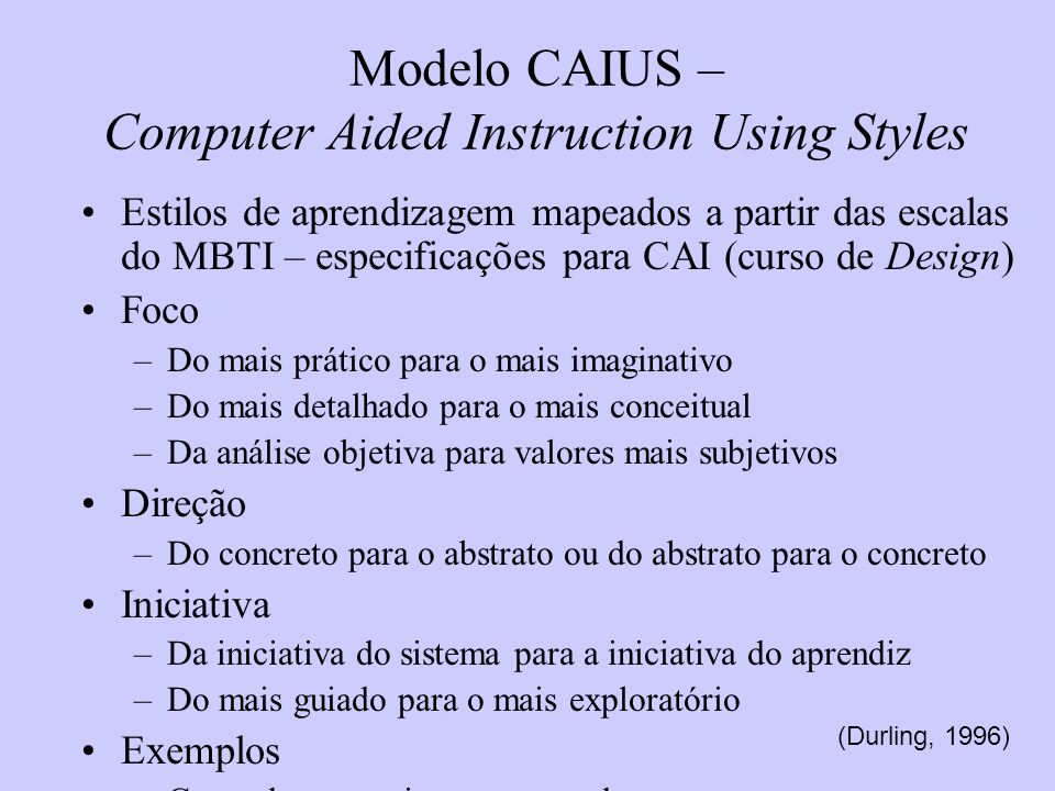 Modelo CAIUS – Computer Aided Instruction Using Styles