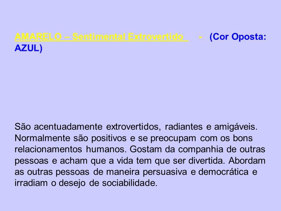 AMARELO – Sentimental Extrovertido - (Cor Oposta: AZUL)