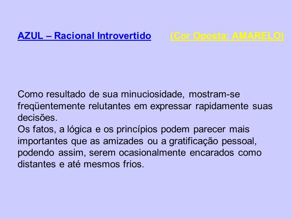 AZUL – Racional Introvertido (Cor Oposta: AMARELO)