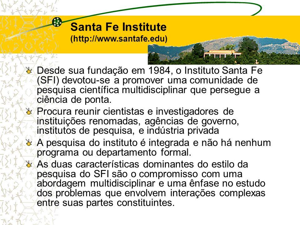 Santa Fe Institute (http://www.santafe.edu)