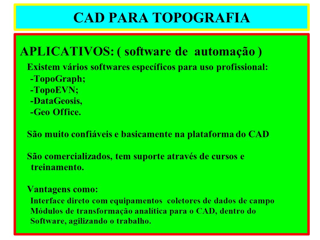 CAD PARA TOPOGRAFIA APLICATIVOS: ( software de automação )