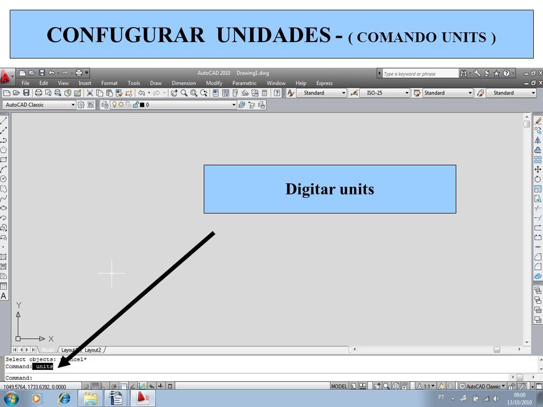 CONFUGURAR UNIDADES - ( COMANDO UNITS )