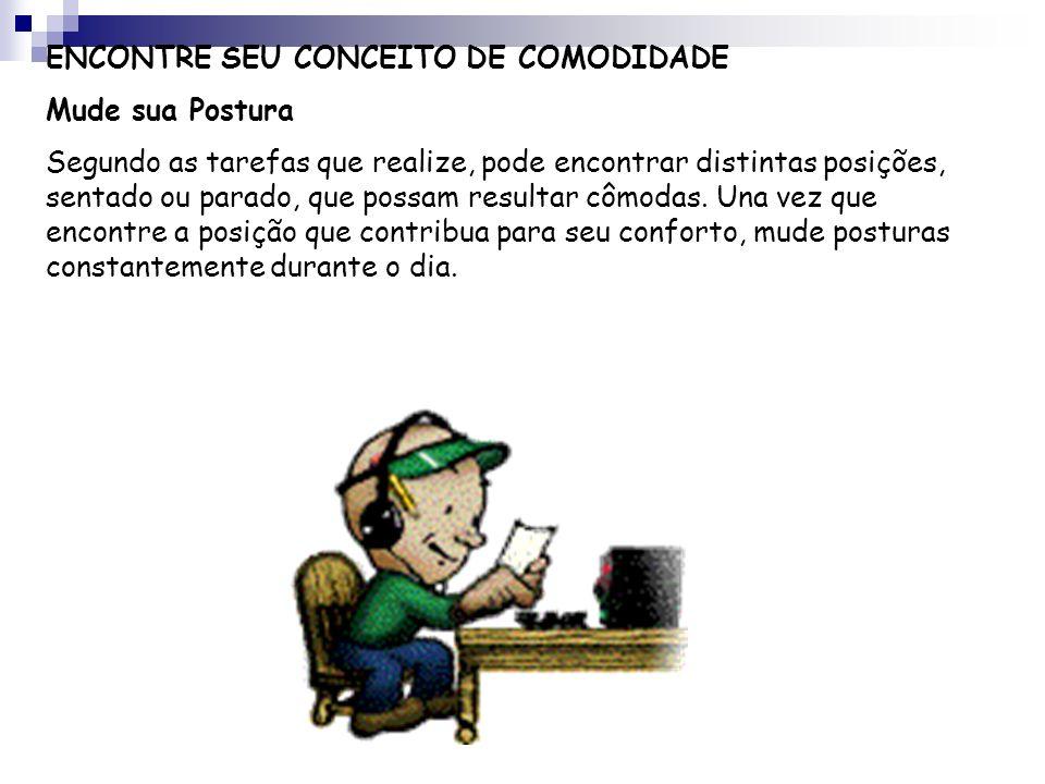 ENCONTRE SEU CONCEITO DE COMODIDADE