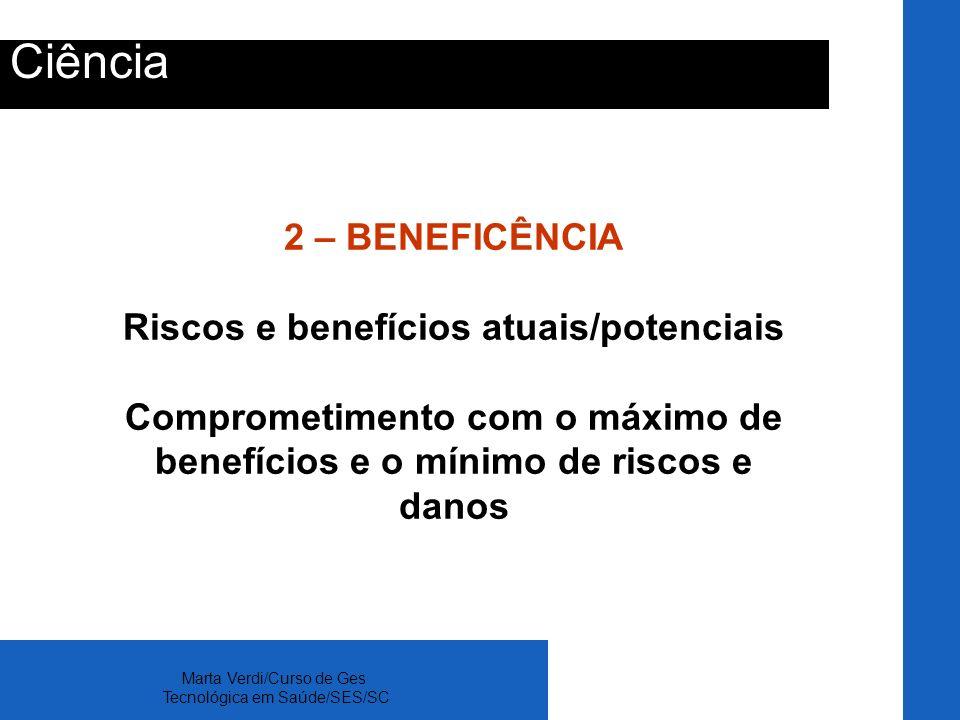 Riscos e benefícios atuais/potenciais