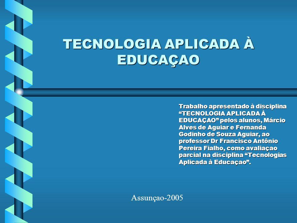 TECNOLOGIA APLICADA À EDUCAÇAO