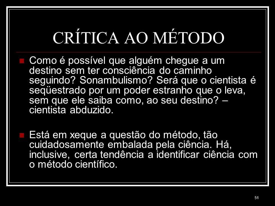 CRÍTICA AO MÉTODO