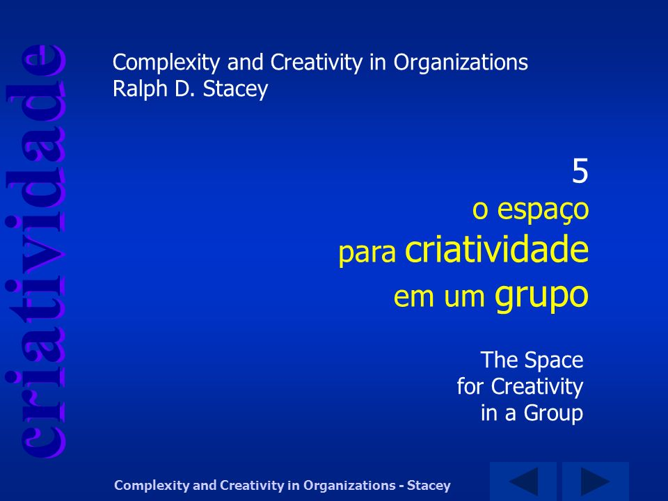 5 o espaço para criatividade em um grupo