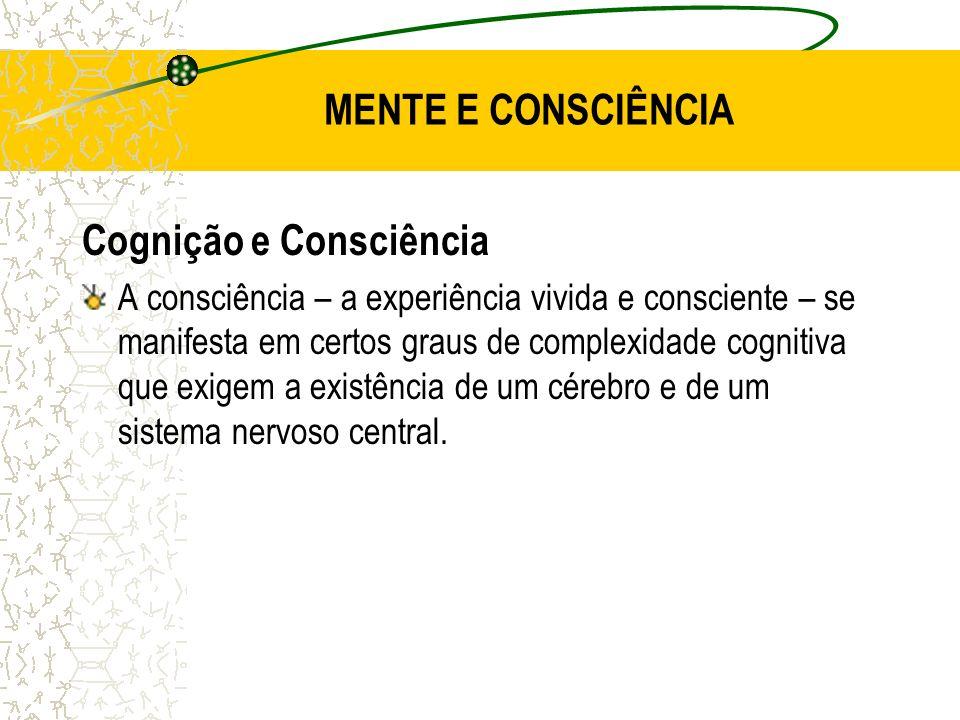 Cognição e Consciência