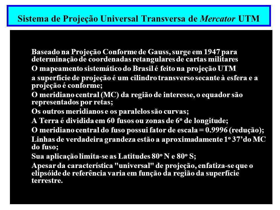 Sistema de Projeção Universal Transversa de Mercator UTM