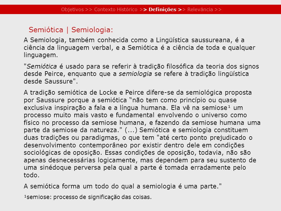 Semiótica | Semiologia: