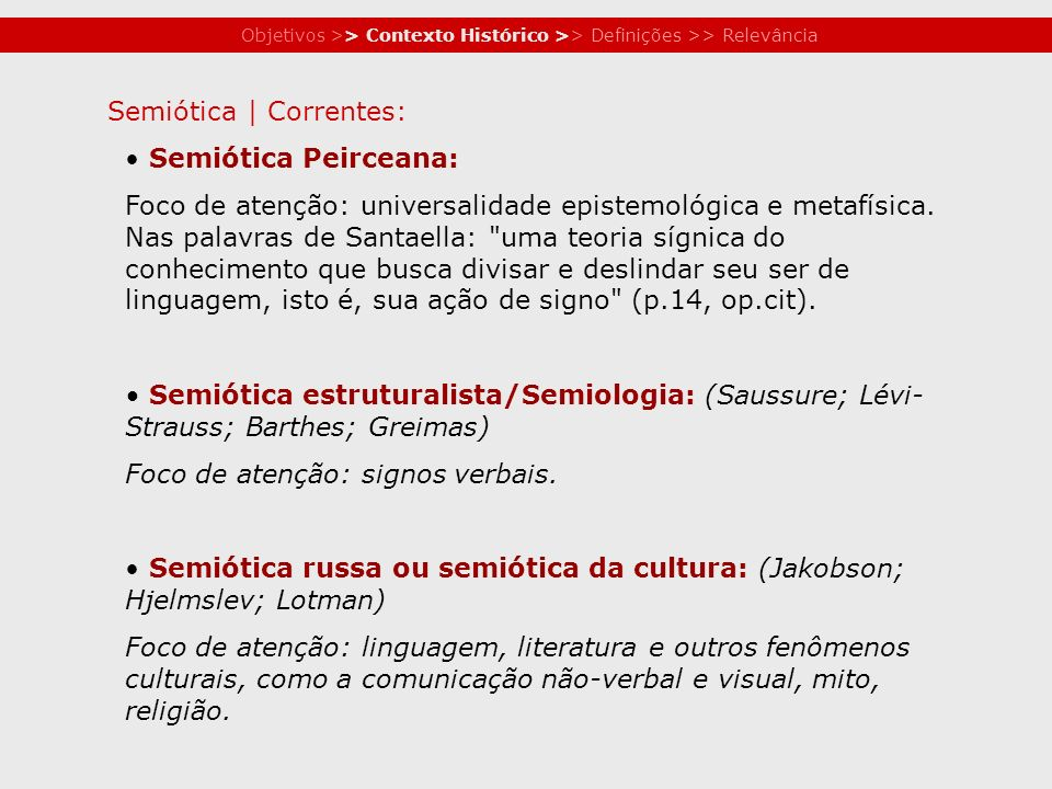 Semiótica | Correntes: