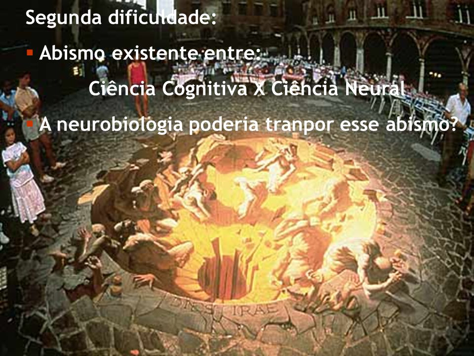 Ciência Cognitiva X Ciência Neural