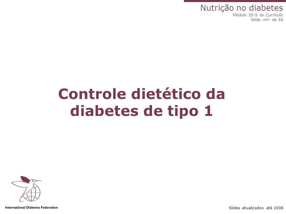 Controle dietético da diabetes de tipo 1