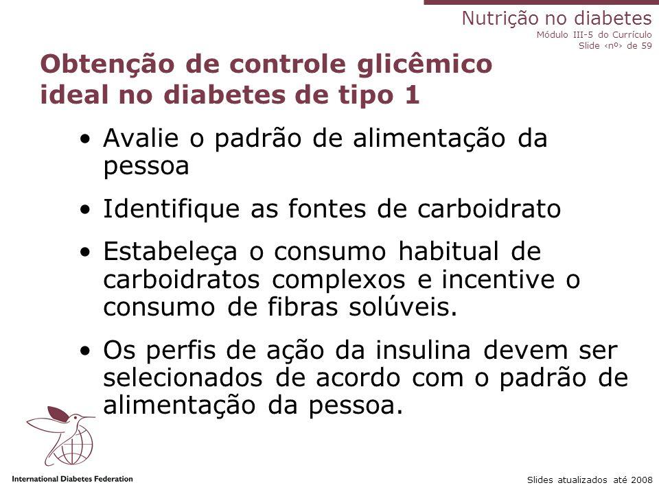 Obtenção de controle glicêmico ideal no diabetes de tipo 1