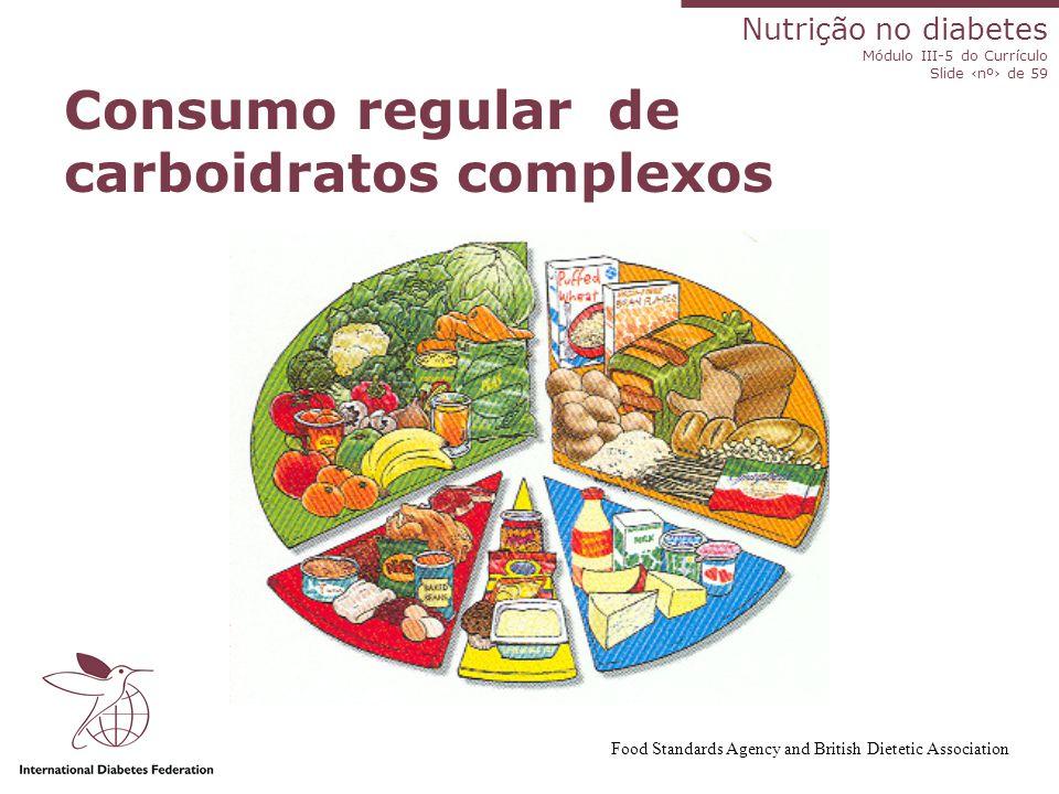 Consumo regular de carboidratos complexos