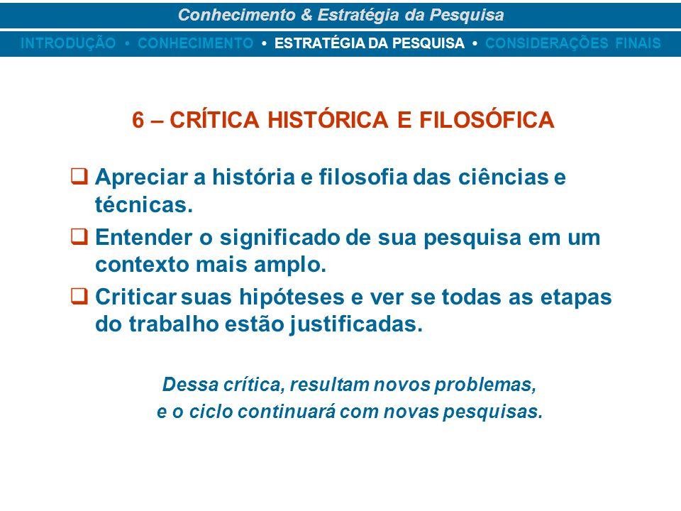 6 – CRÍTICA HISTÓRICA E FILOSÓFICA