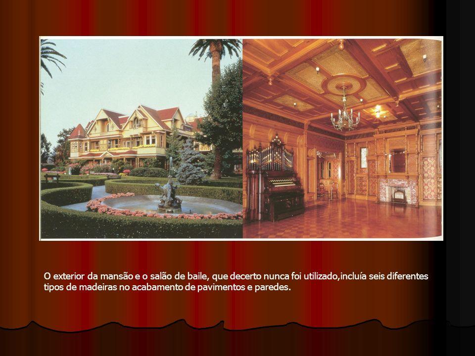 O exterior da mansão e o salão de baile, que decerto nunca foi utilizado,incluía seis diferentes tipos de madeiras no acabamento de pavimentos e paredes.